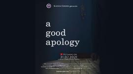 कथाघेराको 'अ गुड अपोलोजी' आज रिलिज हुँदै